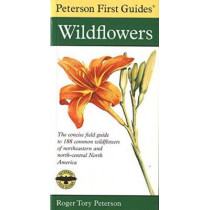 Peterson First Guide to Wildflowers of Northeastern and North-central North Amer Ica by Roger Tory Peterson, 9780395906675