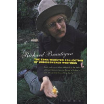 Edna Webster Collection of Undiscovered Writing by Richard Brautigan, 9780395974698