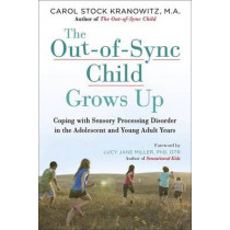 The Out-Of-Sync Child Grows Up by Carol Kranowitz, 9780399176319