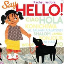 Say Hello! by Rachel Isadora, 9780399256325