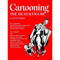 Cartooning the Head and Figure by Jack Hamm, 9780399508035