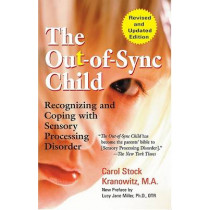 The Out-of-Sync Child by Carol Kranowitz, 9780399531651