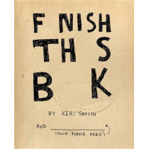 Finish This Book by Keri Smith, 9780399536892