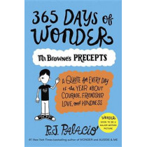 365 Days of Wonder: Mr. Browne's Precepts by R J Palacio, 9780399559181