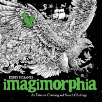 Imagimorphia: An Extreme Coloring and Search Challenge by Kerby Rosanes, 9780399574122