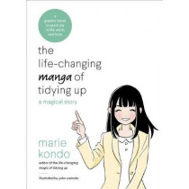 The Life-Changing Manga of Tidying Up: A Magical Story by Marie Kondo, 9780399580536
