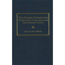 The Cooper Connection: The Influence of Jane Austen on James Fenimore Cooper by Barbara Alice Mann, 9780404644833