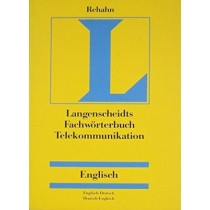 German Dictionary of Telecommunications/Fachworterbuch Telekommunikation: English-German/German-English by Jens-Peter Rehahn, 9780415193726