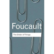 The Order of Things by Michel Foucault, 9780415267373