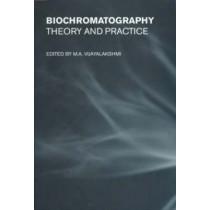 Biochromatography: Theory and Practice by M. A. Vijayalakshmi, 9780415269032