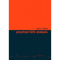 Practical GIS Analysis by David L. Verbyla, 9780415286091
