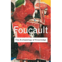 Archaeology of Knowledge by Michel Foucault, 9780415287531