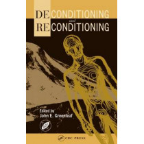 Deconditioning and Reconditioning by John Greenleaf, 9780415306508