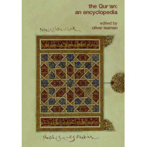 The Qur'an: An Encyclopedia by Oliver Leaman, 9780415326391