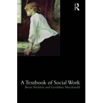 A Textbook of Social Work by Brian Sheldon, 9780415347211