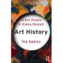 Art History: The Basics by Diana Newall, 9780415373081