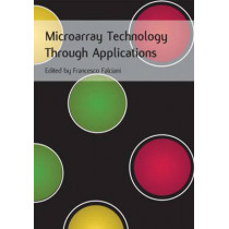 Microarray Technology Through Applications by Francesco Falciani, 9780415378536