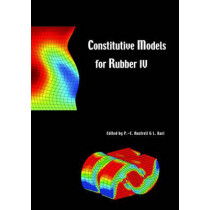 Constitutive Models for Rubber IV: Proceedings of the fourth European Conference on Constitutive Models for Rubber, ECCMR 2005,  Stockholm, Sweden, 27-29 June 2005 by Per-Erik Austrell, 9780415383462