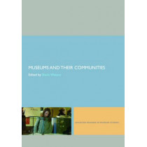 Museums and their Communities by Sheila Watson, 9780415402606