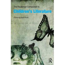 The Routledge Companion to Children's Literature by David Rudd, 9780415472715