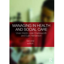 Managing in Health and Social Care by Vivien Martin, 9780415493895