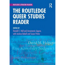 The Routledge Queer Studies Reader by Donald E. Hall, 9780415564113