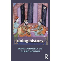 Doing History by Mark Donnelly, 9780415565776