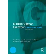 Modern German Grammar: A Practical Guide by John Klapper, 9780415567268