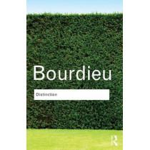 Distinction: A Social Critique of the Judgement of Taste by Pierre Bourdieu, 9780415567886