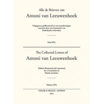 The Collected Letters of Antoni Van Leeuwenhoek - Volume 16 by Lodewijk C Palm, 9780415586405