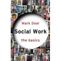 Social Work: The Basics by Mark Doel, 9780415603997