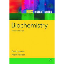 BIOS Instant Notes in Biochemistry by David Hames, 9780415608459