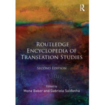 Routledge Encyclopedia of Translation Studies by Mona Baker, 9780415609845