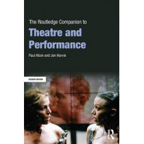 The Routledge Companion to Theatre and Performance by Paul Allain, 9780415636315