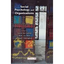 Social Psychology and Organizations by David De Cremer, 9780415651820