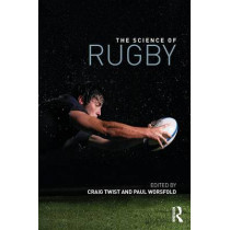 The Science of Rugby by Craig Twist, 9780415656283