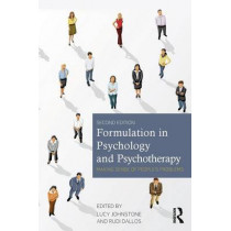 Formulation in Psychology and Psychotherapy: Making sense of people's problems by Lucy Johnstone, 9780415682312