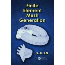 Finite Element Mesh Generation by Daniel S. H. Lo, 9780415690485