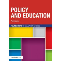 Policy and Education by Paul Adams, 9780415697583