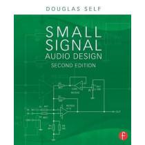 Small Signal Audio Design by Douglas Self, 9780415709736
