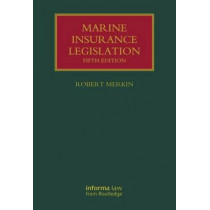 Marine Insurance Legislation by Professor Robert M. Merkin, 9780415717113