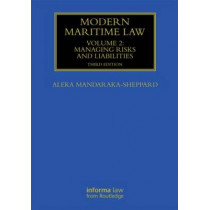 Modern Maritime Law (Volume 2): Managing Risks and Liabilities by Aleka Mandaraka-Sheppard, 9780415839068