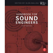 Handbook for Sound Engineers by Glen Ballou, 9780415842938
