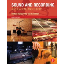 Sound and Recording: Applications and Theory by Francis Rumsey, 9780415843379