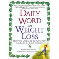 Daily Word for Weight Loss: Spiritual Guidance to Give You Courage on Your Journey by Colleen Zuck, 9780425188279