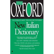 The Oxford New Italian Dictionary: The Essential Resource, Revised and Updated by Oxford University Press, 9780425216736