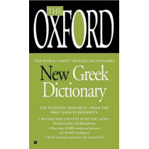 The Oxford New Greek Dictionary: The Essential Resource, Revised and Updated by Oxford University Press, 9780425222430