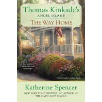 The Way Home: Thomas Kinkade's Angel Ialand by Katherine Spencer, 9780425253762