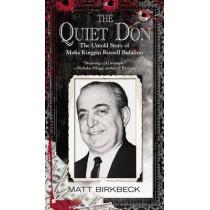 The Quiet Don: The Untold Story of Mafia Kingpin Russell Bufalino by Matt Birkbeck, 9780425266854
