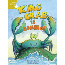 Rigby Star Independent Year 2 Gold Fiction King Crab Is Coming!, 9780433034643